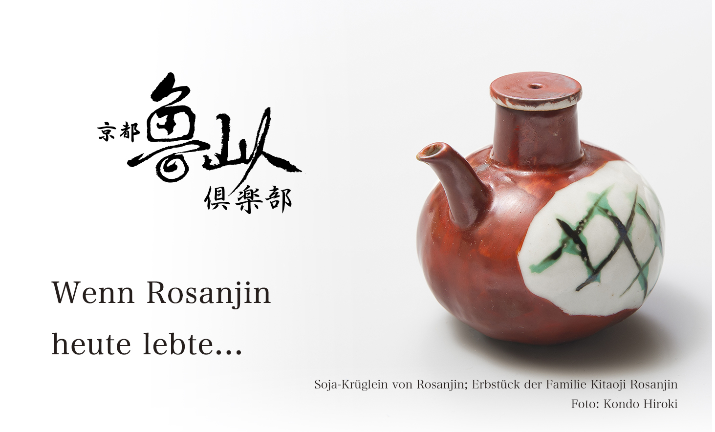 If Rosanjin were  alive today...